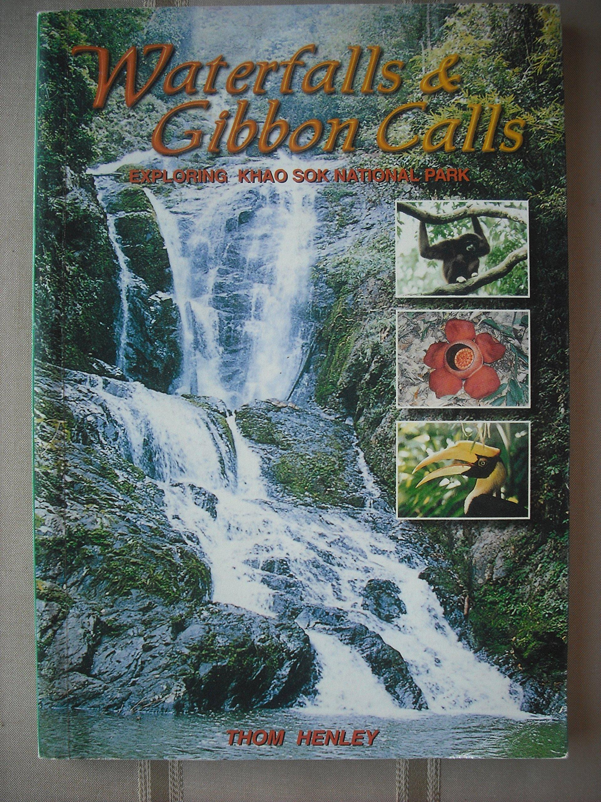 Waterfalls & Gibbon Calls Exploring Khao Sok National Park ebook
