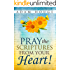 Pray the Scriptures from Your Heart!