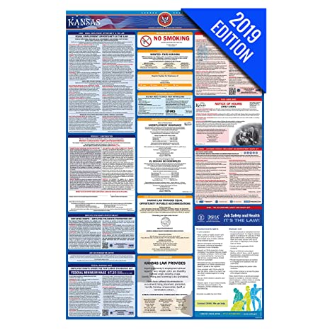 2019 Kansas Labor Law Poster – State, Federal, OSHA Compliant – Single  Laminated Poster