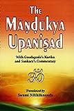 Mandukya Upanishad With Gaudapada's Karika and Shankara's Commentary