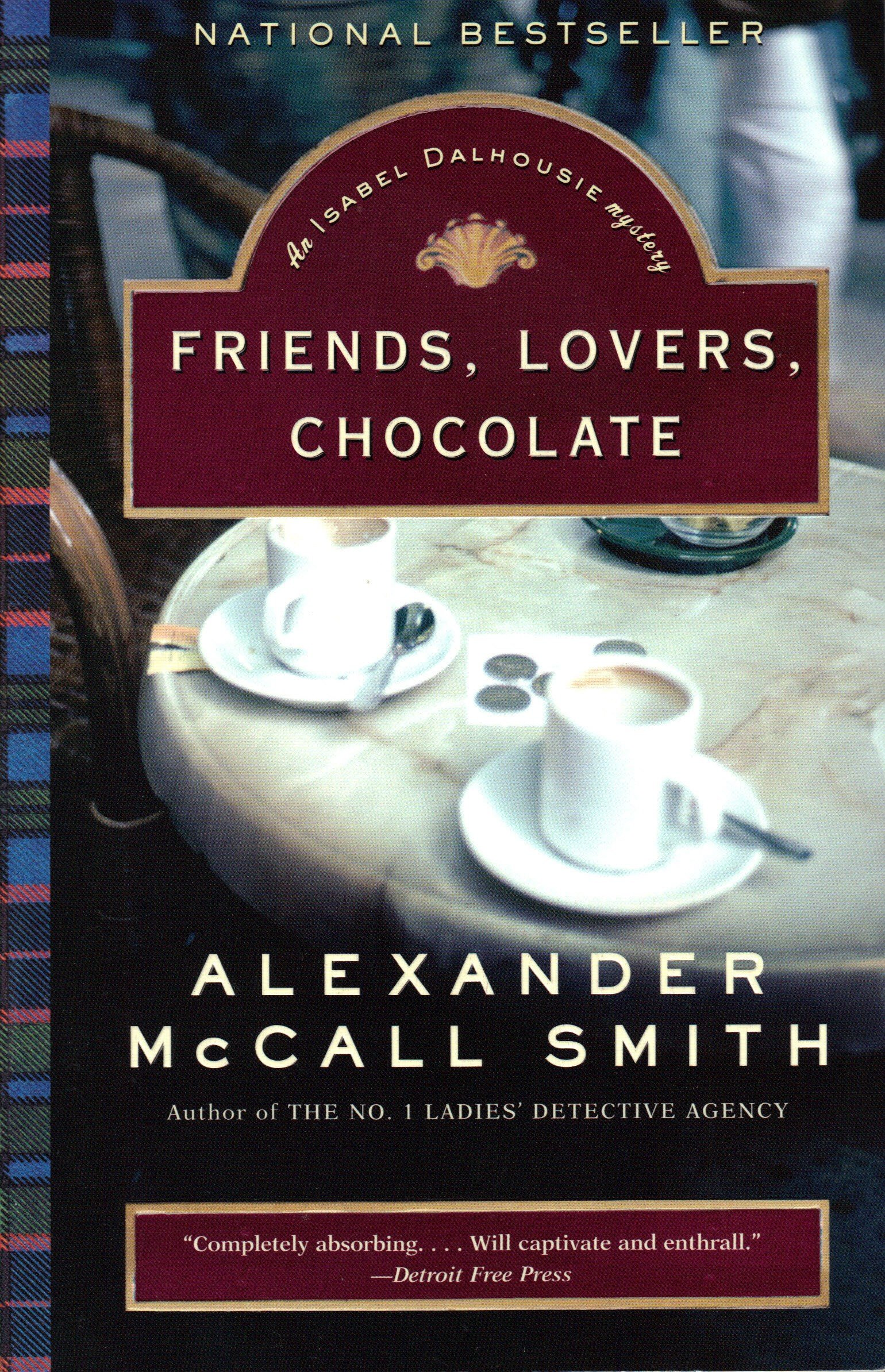 friends lovers chocolate mccall smith alex ander