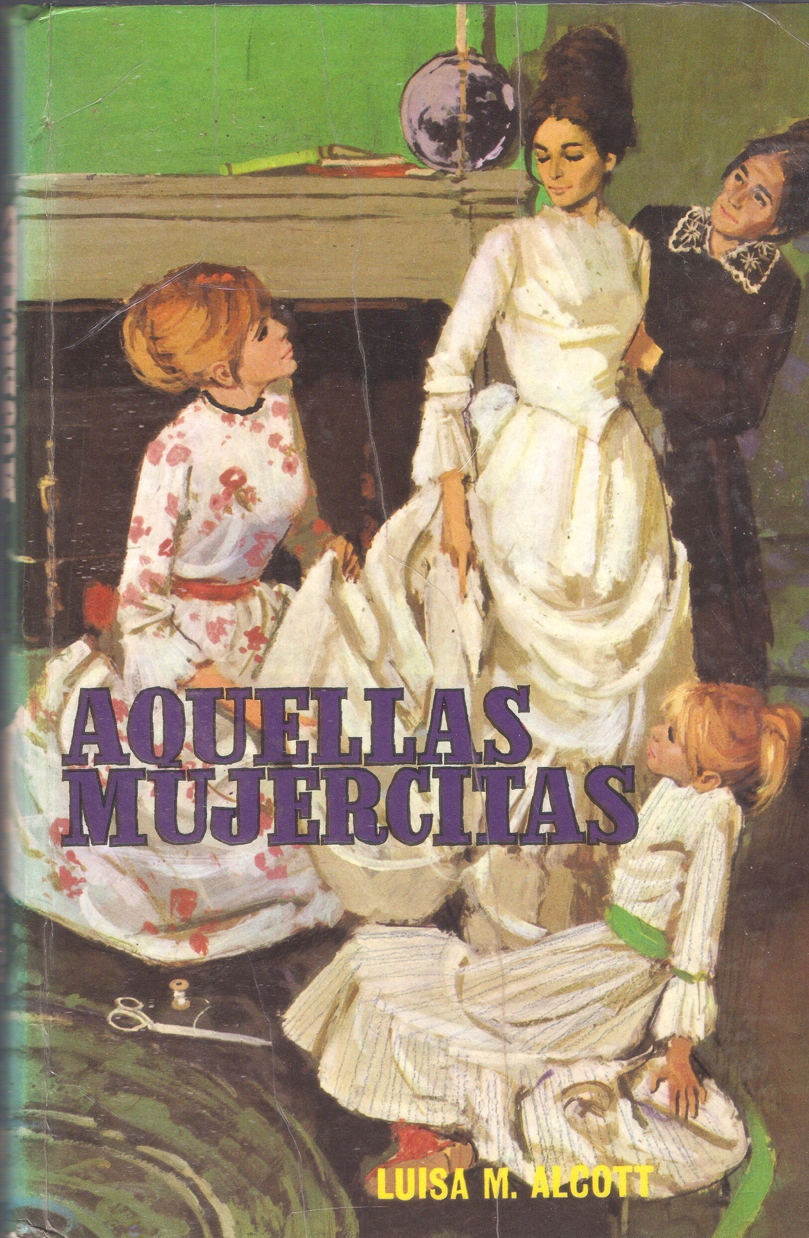 Aquellas mujercitas: Amazon.es: Luisa M. Alcott, Novela Juvenil ...