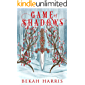Game of Shadows: Iron Crown Faerie Tales Book 3