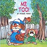 Me Too! (Little Critter)