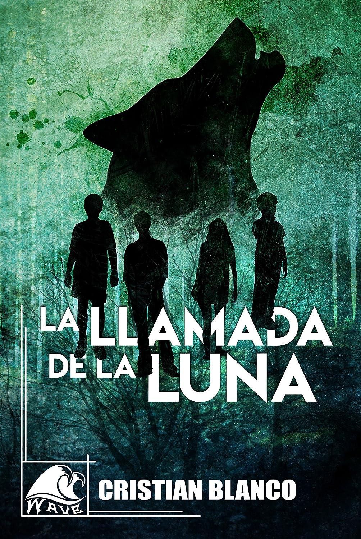 La llamada de la luna (Wave Black nº 2) eBook: Blanco, Cristian ...