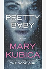 Pretty Baby: A Gripping Novel of Psychological Suspense Kindle Edition
