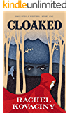 Cloaked (Once Upon a Western Book 1)
