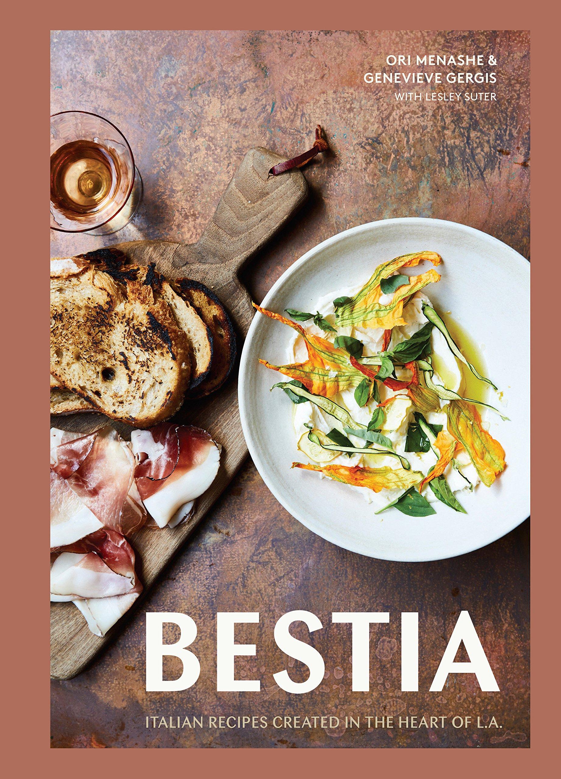 bestia italian recipes created in the heart of l a ori menashe