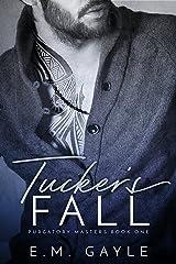 Tucker's Fall (Purgatory Masters Book 1) Kindle Edition