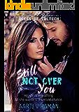 Still Not Over You: A Second Chance Romance (Geeks Of Caltech Book 1)