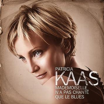 gratuit patricia kaas mademoiselle chante le blues