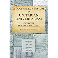 A Documentary History of Unitarian Universalism, Volume Two: From 1900 to the Present
