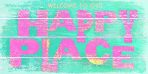 """Fan Creations Welcome to Our Happy Place 10"""" x 5"""" Small Wood Sign"""