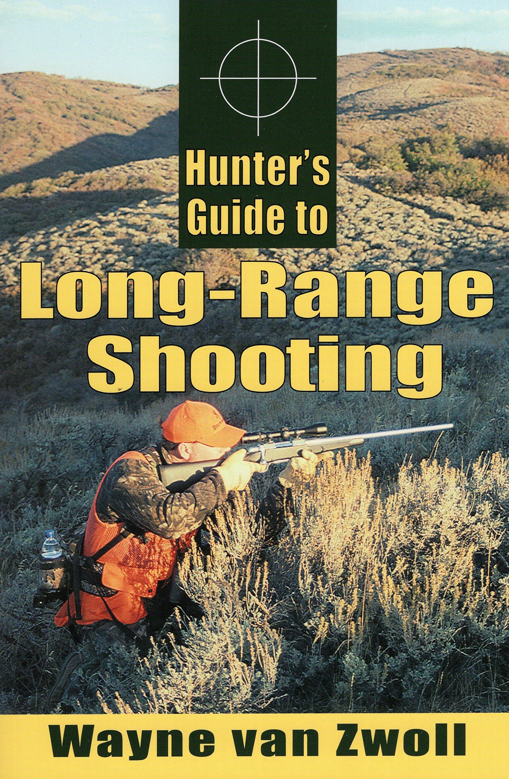 Hunter's Guide to Long-Range Shooting pdf