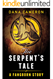 The Serpent's Tale (A Fangborn Story)