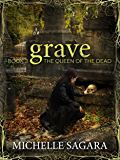 Grave (Queen of the Dead Book 3)