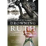 Drowning Ruth: A Novel (Oprah's Book Club)