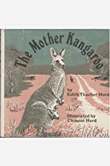 The Mother Kangaroo (Mother Animal Series) Library Binding