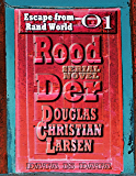 Rood Der: 01: Escape from Rand World