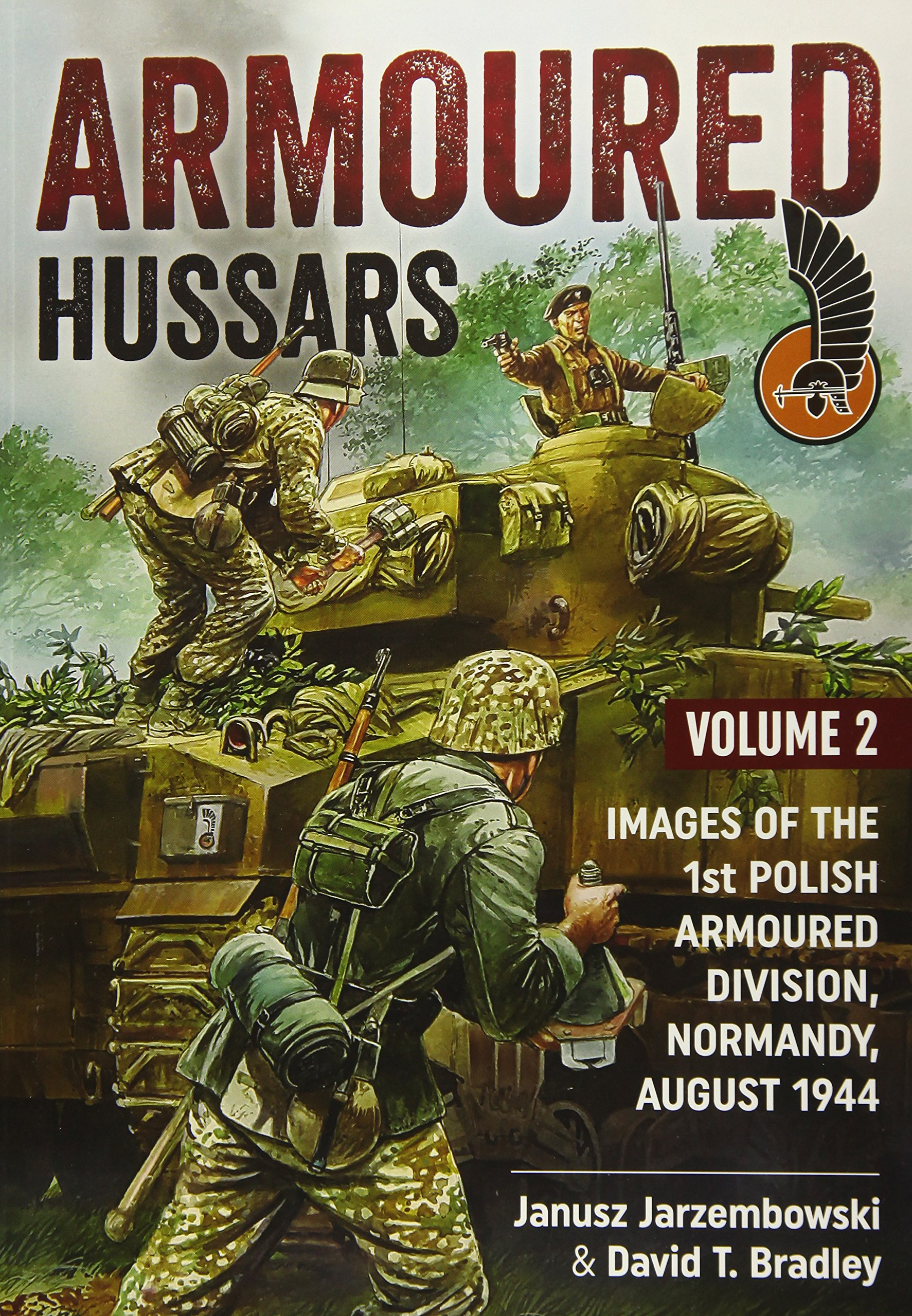 Download Armoured Hussars 2: Images of the 1st Polish Armoured Division, Normandy, August 1944 ebook