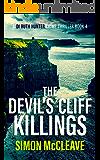 The Devil's Cliff Killings: A Snowdonia Murder Mystery Book 4 (A DI Ruth Hunter Crime Thriller)
