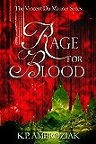 Rage For Blood: The Journal of Vincent Du Maurier (The Vincent Du Maurier Series Book 1)