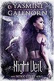 Night Veil (Indigo Court Book 2)