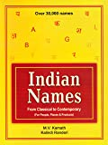 Indian Names From Classical To Contemporary