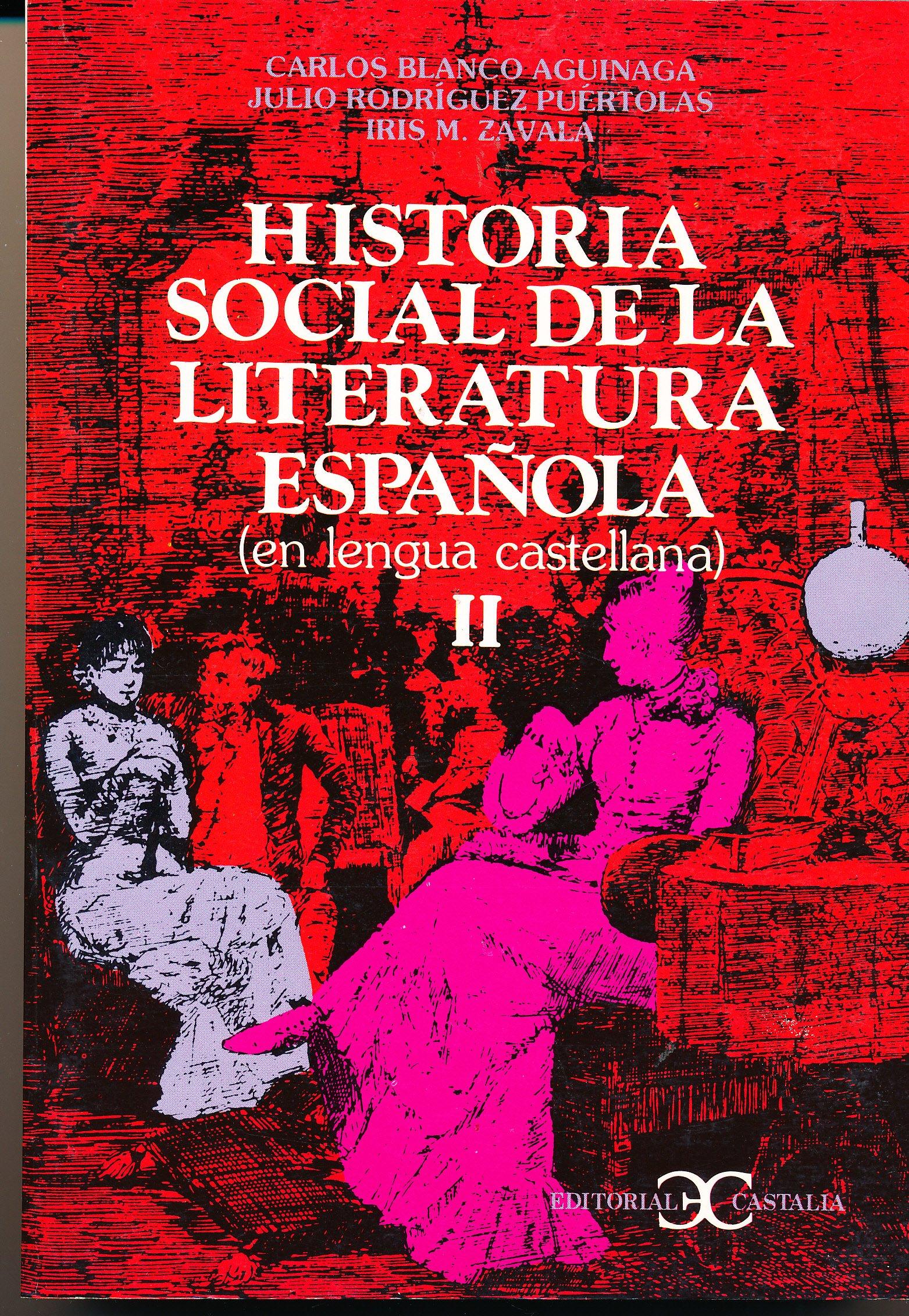 Hist.social de literatura esp.tomo2: Amazon.es: Blanco Aguinaga, Carlos: Libros