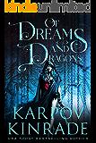 Of Dreams and Dragons (English Edition)