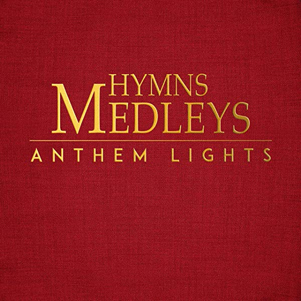 Hymns Medley His Eye Is On The Sparrow Tis So Sweet By Anthem