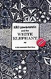Kiki Lowenstein and the White Elephant (A Kiki Lowenstein Scrap-N-Craft Mystery Short Story #2)