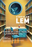 Memoirs of a Space Traveler: Further Reminiscences of Ijon Tichy (The MIT Press)