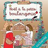 Noël à la petite boulangerie (La petite boulangerie 3)