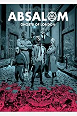 Absalom: Ghosts of London Kindle Edition
