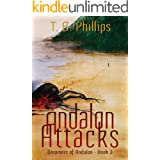 Andalon Attacks: Dreamers of Andalon Book Three