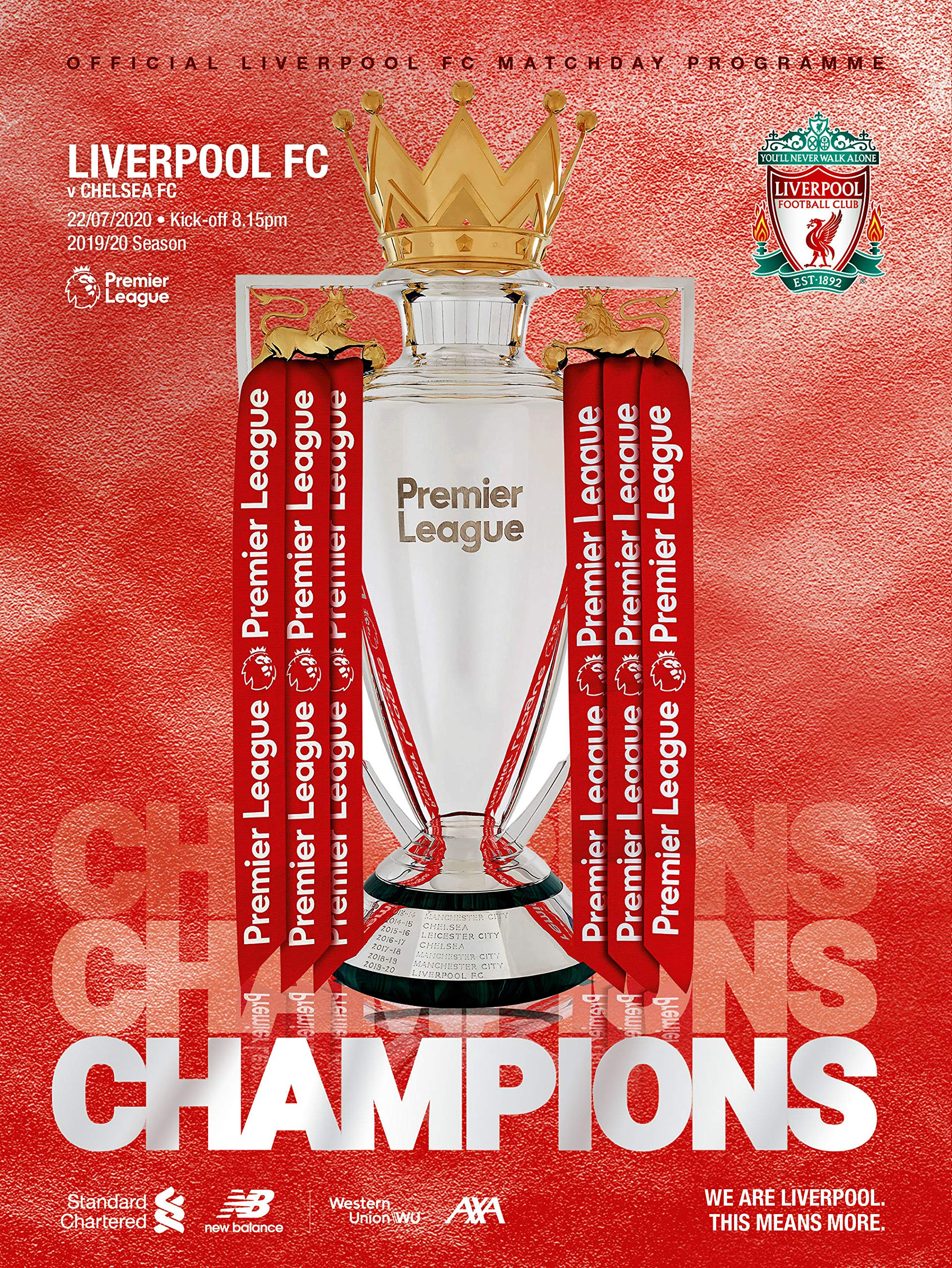 Liverpool FC v Chelsea FC Champions Edition Official