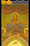 Dia a Dia com o Evangelho 2018: Texto e Comentário - Ano B - São Marcos