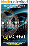 Blackwater: An exciting, fast-paced, thriller