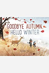 Goodbye Autumn, Hello Winter Kindle Edition