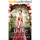 Her Secret Duke: A Clean Historical Regency Romance (Tales of Bath) (English Edition)