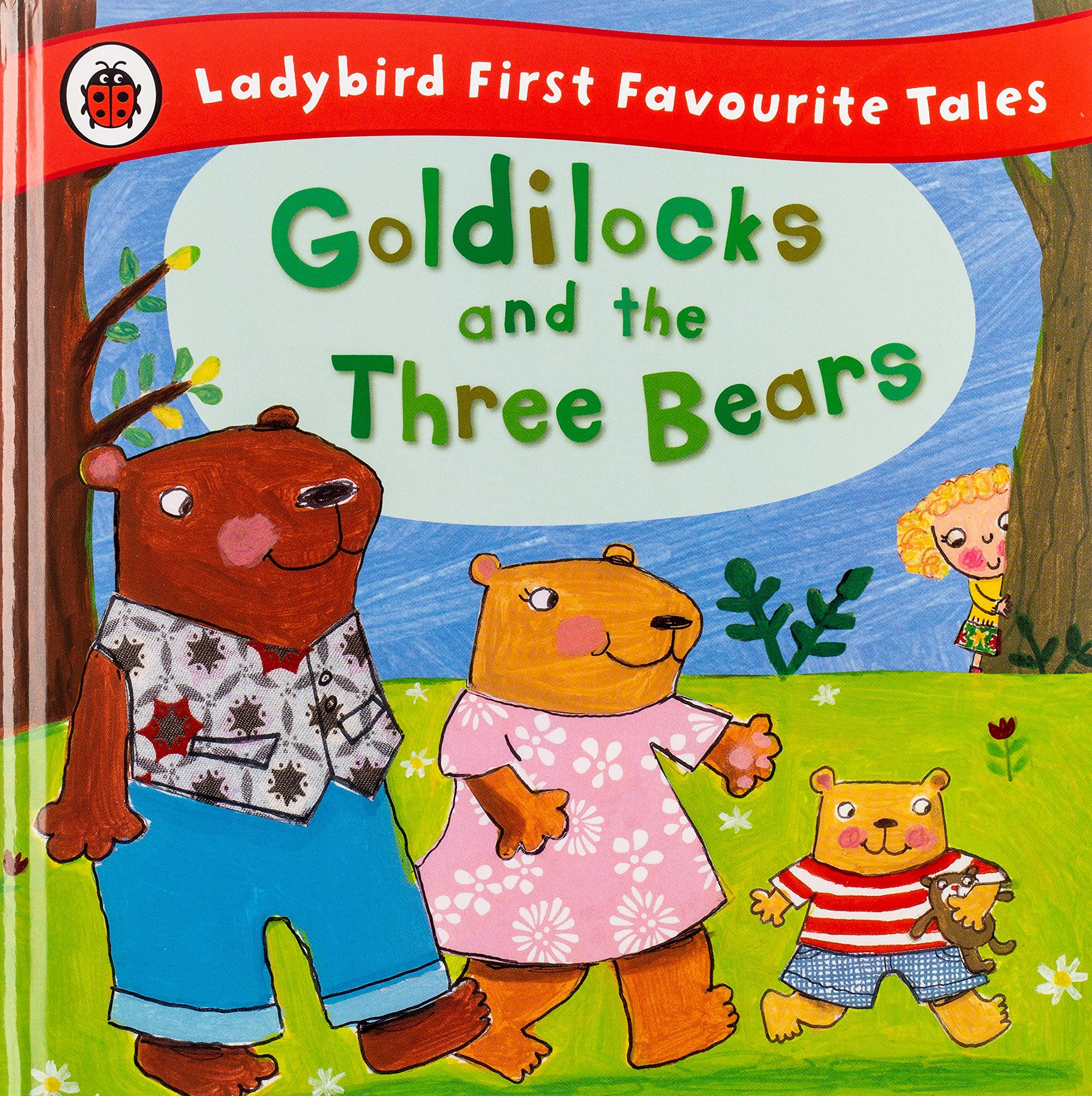 Goldilocks and the Three Bears: Ladybird First Favourite Tales:  Amazon.co.uk: Baxter, Nicola: 9781409306290: Books