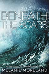 Beneath the Scars Kindle Edition