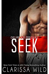 Seek (Prequel Delirious) Kindle Edition