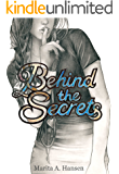 Behind the Secrets (Behind the Lives Book 4)