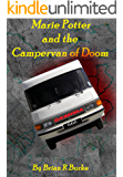 Marie Potter and The Campervan of Doom