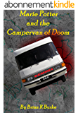 Marie Potter and The Campervan of Doom (English Edition)