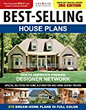 Best-Selling House Plans, Completely Updated & Revised 3rd Edition (Creative Homeowner) 375 Dream-Home Plans in Full…