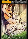 Taking Chances (Forging Forever)