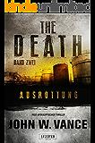 The Death 2: Ausrottung: Endzeit-Thriller